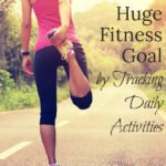 Tracking Daily Activities for Goal Accomplishment   Free Fitness Tracker