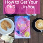 Get a PhD in You | Book Review | Healthy Motivated Life