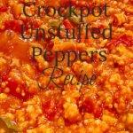 Bell Pepper Crockpot Recipe | Crockpot Unstuffed Peppers