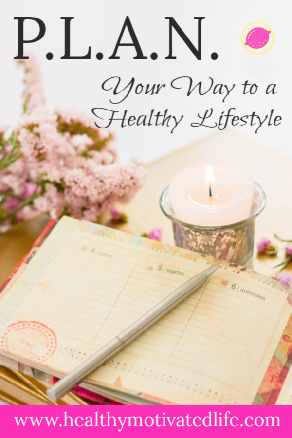 PLAN Your Way to a Healthier Lifestyle