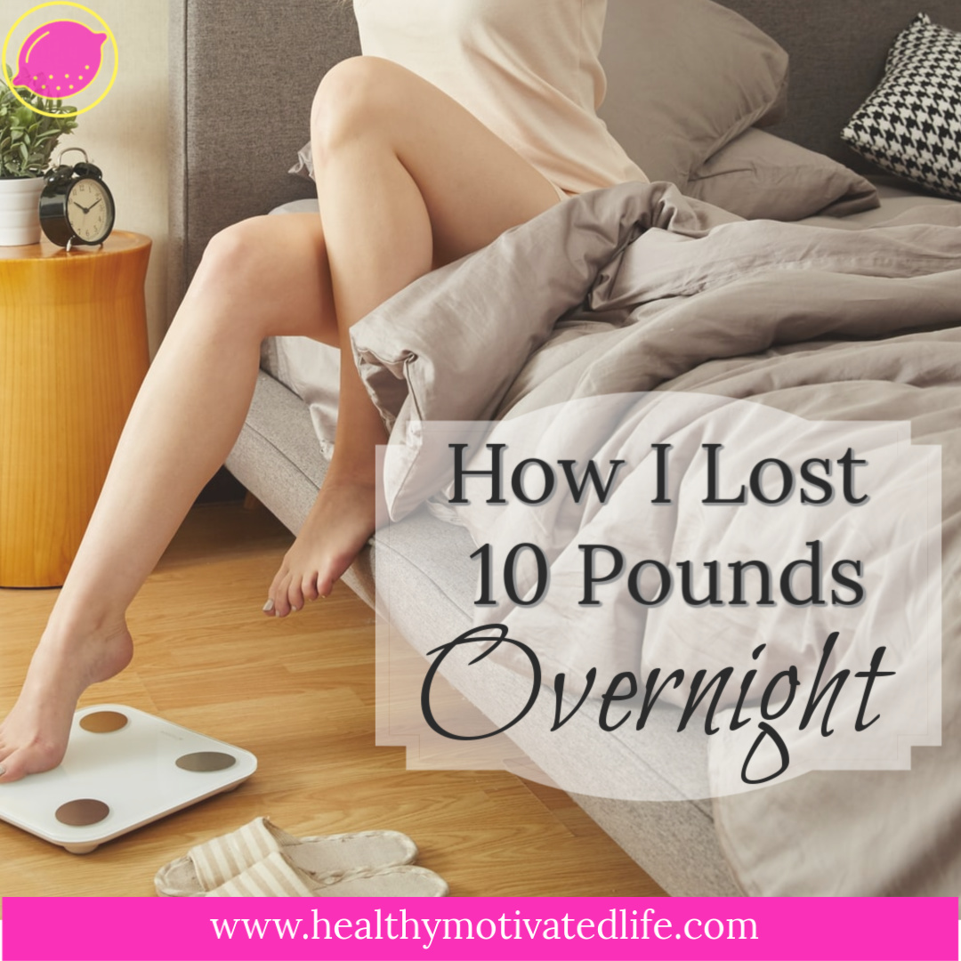 Is it really possible to lose 10 pounds overnight?