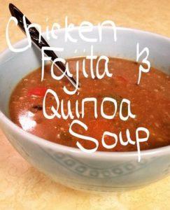 Recipe for Chicken Fajita & Quinoa Soup