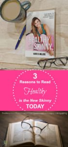 """Healthy is the New Skinny"" by Katie H. Willcox - Add this to your must-read list!"