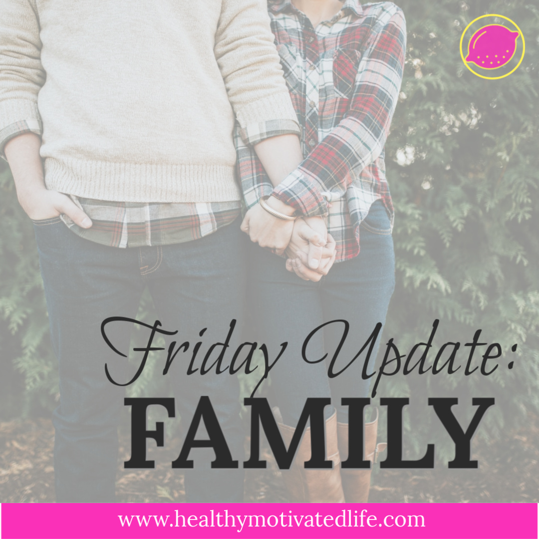 Weekly Friday Update | Join Me in my Journey with Health