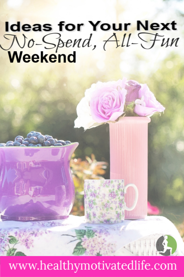Working toward a huge savings goal and feel like you'll never have a fun weekend again? Here are a few low- and no-cost ideas to get you through the weekend!