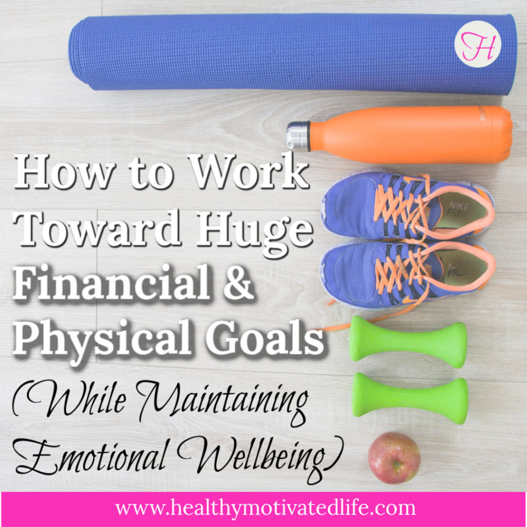 It's totally possible to pursue financial and physical wellness at the same time and maintain your sanity, too!
