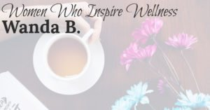 Women Who Inspire Wellness: My Truly Great Aunt