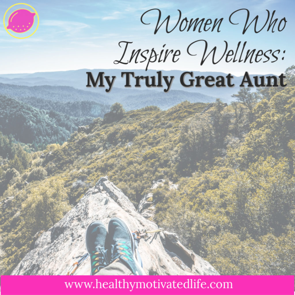 From a young age, I've been inspired by my great aunt, Wanda. She is beautiful, inside and out, and always knows just what to say. And she, too, has been on a winding journey with health and fitness.
