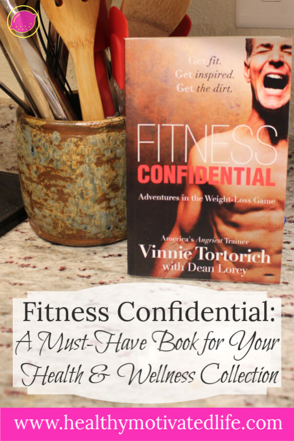 Fitness Confidential (Review): A Must-Have Health and Wellness Book
