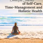 Healthy Motivated Life | Self-Care Time-Management & Holistic Health