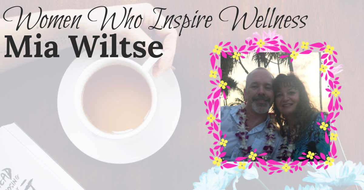 Women Who Inspire Wellness: Helping Your Family to Live a Healthier Life
