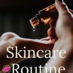 Non-Toxic Skincare Routine   Paraben Free Skincare   Clean Skincare