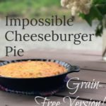 Keto-Friendly Dinner Recipe | Grain-Free Cheeseburger Pie
