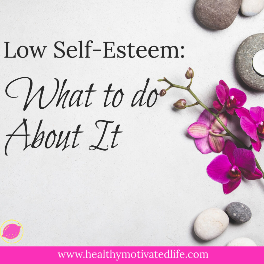 Low Self Esteem | Build Confidence | Five Self-Esteem Tips