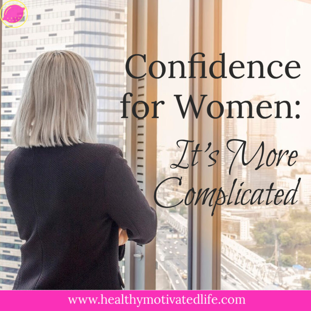Confidence for Women is More Complicated Than for Men