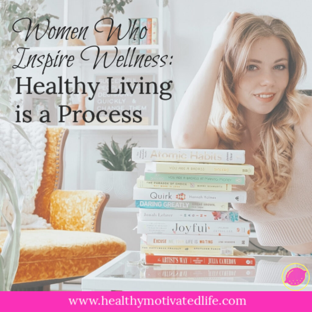 Healthy Living is a Process | Learn and Improve as You Go