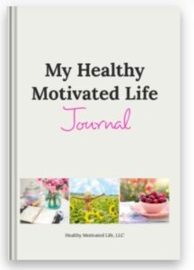 Healthy Motivated Life Jouranl