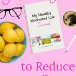 I Learned How to Reduce Stress Through Journaling