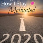 Staying Motivated in Life During Challenging Times | Motivation